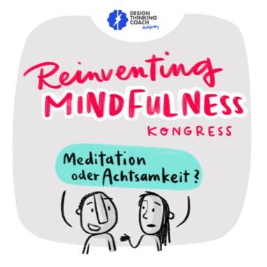 Reinventing Mindfulness Kongress
